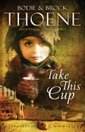 Take This Cup (The Jerusalem Chronicles Series) eAudio