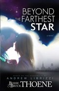Beyond the Farthest Star eBook