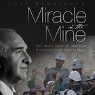 Miracle in the Mine