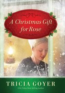 A Christmas Gift For Rose eBook