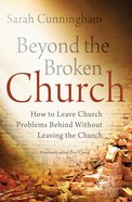 Beyond the Broken Church eBook