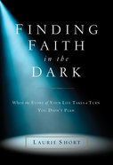 Finding Faith in the Dark eBook