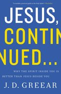 Jesus, Continued? eBook