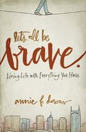 Let's All Be Brave eBook