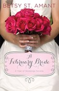 A February Bride (#03 in A Year Of Weddings Novella Series) eBook