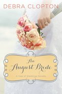 An August Bride (#09 in A Year Of Weddings Novella Series) eBook
