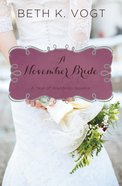 A November Bride (#12 in A Year Of Weddings Novella Series) eBook