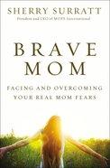 Brave Mom eBook