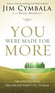 You Were Made For More eBook