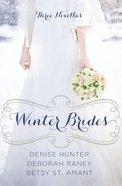 Winter Brides (December, January, February) (A Year Of Weddings Novella Series)