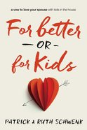 For Better Or For Kids eBook