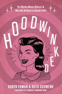 Hoodwinked eBook
