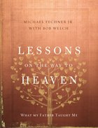 Lessons on the Way to Heaven eBook