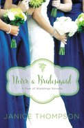 A Never a Bridesmaid - May Wedding Story (#06 in Year Of Wedding Story Novella Series) eAudio