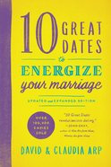 10 Great Dates to Energize Your Marriage eBook