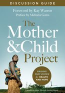The Mother and Child Project (Discussion Guide) (101 Questions About The Bible Kingstone Comics Series) eBook