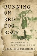 Running on Red Dog Road eBook