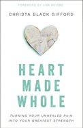 Heart Made Whole eBook