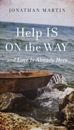 Help is on the Way eBook