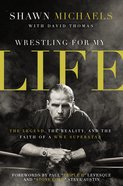 Wrestling For My Life eAudio