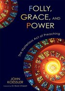 Folly, Grace, and Power eBook