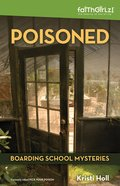 Poisoned (#04 in Boarding School Mysteries Series) eBook