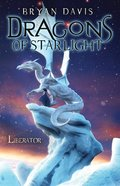 Liberator (#04 in Dragons Of Starlight Series) eBook