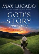 God's Story, Your Story (The Story Series) eBook