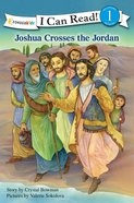 Joshua Crosses the Jordan (I Can Read!1/bible Stories Series) eBook