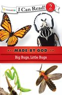 Big Bugs, Little Bugs (I Can Read!2/made By God Series) eBook