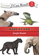 Jungle Beasts (I Can Read!2/made By God Series) eBook
