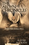 Darkness Shall Fall (#03 in Aedyn Chronicles Series) eBook