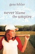 Never Blame the Umpire eBook
