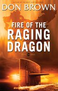 Fire of the Raging Dragon (#02 in Pacific Rim Series) eBook
