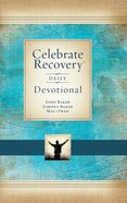Celebrate Recovery Daily Devotional (Celebrate Recovery Series) eBook