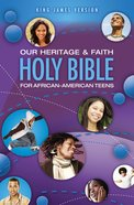 KJV Our Heritage and Faith Holy Bible For African-American Teens eBook