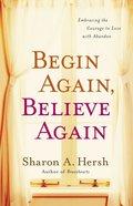 Begin Again, Believe Again eAudio