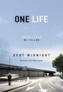 One Life: Jesus Calls, We Follow eBook