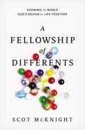 The Fellowship of Differents: Showing the World God's Design For Life Together eBook