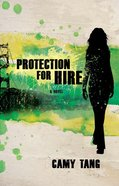 Protection For Hire (Protection For Hire Series) eBook