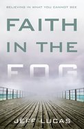 Faith in the Fog eBook