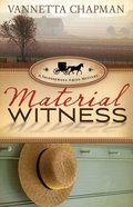 Material Witness (#03 in A Shipshewana Amish Mystery Series) eBook