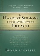 Hardest Sermons You'll Ever Have to Preach eBook
