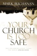 Your Church is Too Safe eBook