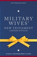 NIV Military Wives' New Testament With Psalms and Proverbs (1984) eBook