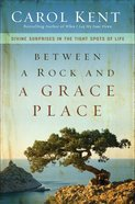 Between a Rock and a Grace Place eBook