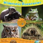 Wilderness Discoveries (Nature Of God Series) eBook