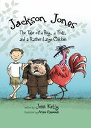 The Tale of a Boy, a Troll, and a Rather Large Chicken (#02 in Jackson Jones Series) eBook