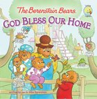 God Bless Our Home (I Can Read!1/berenstain Bears Series) eBook