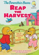 Bears Reap the Harvest (The Berenstain Bears Series) eBook